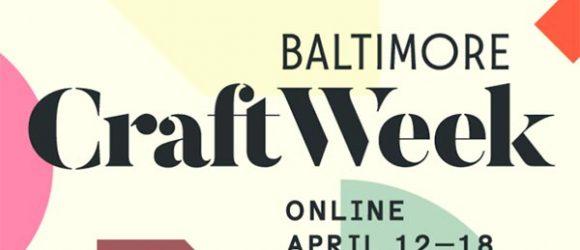 ACC Baltimore Craft Week 2021